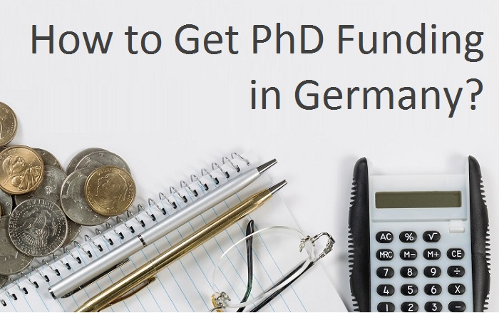 Which are the ways to get my PhD studies funded?