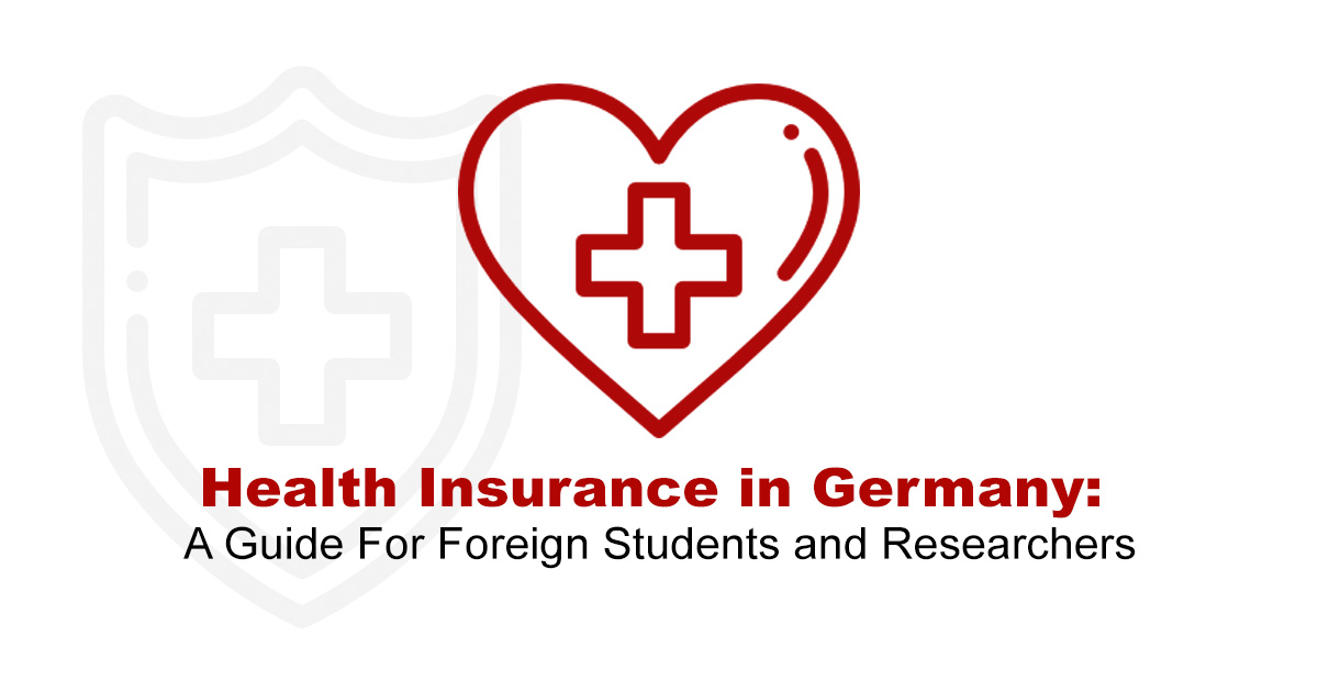 Health Insurance in Germany: Guide For Foreign Students