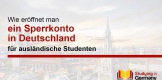 Vor der Einreise nach Deutschland müssen ausländische Studierende ein Sperrkonto eröffnen